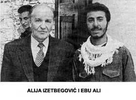 Islamist fanatic supported by the world - Izetbegovic with terrorist Ebu Ali
